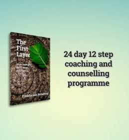 The First Layer: Work through the 12 steps in 21 days